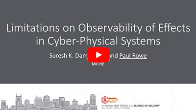 Video Link: Limitations on Observability of Effects in Cyber-Physical Systems