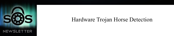 Hardware Trojan Horse Detection