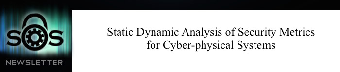 Static Dynamic Analysis of Security Metrics for Cyberphysical Systems