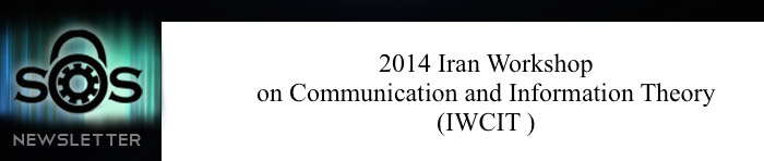 2014 Iran Workshop on Communication and Information Theory