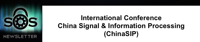 IEEE China Summit & International Conference on Signal and Information Processing (ChinaSIP)